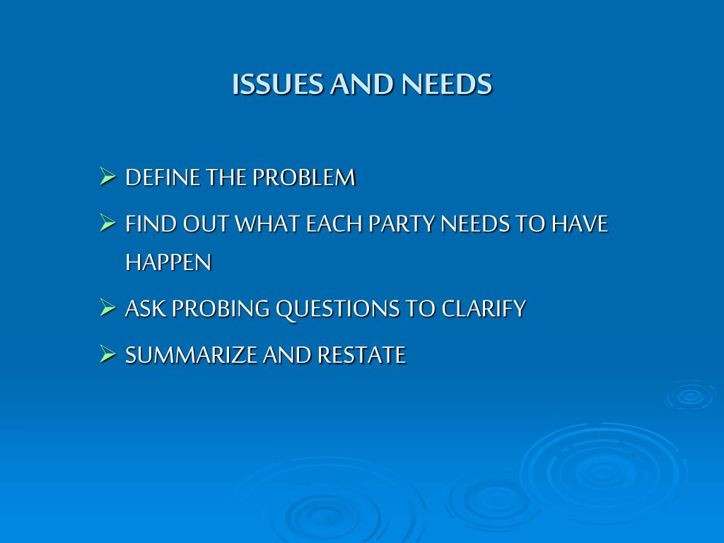 ISSUES AND NEEDS