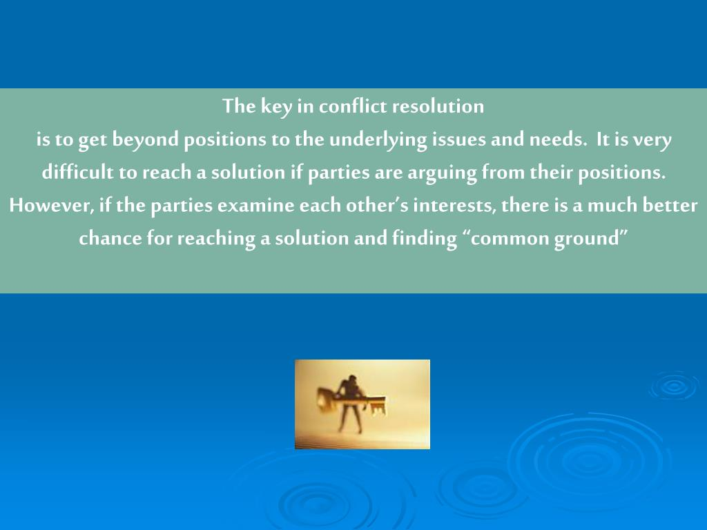 The key in conflict resolution
