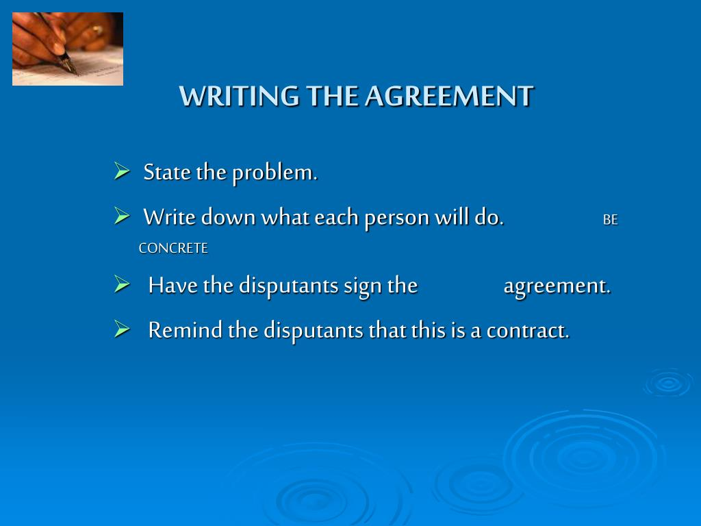 WRITING THE AGREEMENT