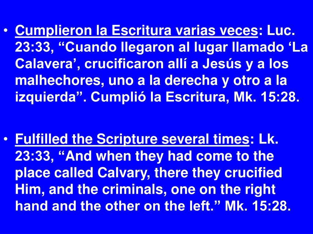 Cumplieron la Escritura varias veces