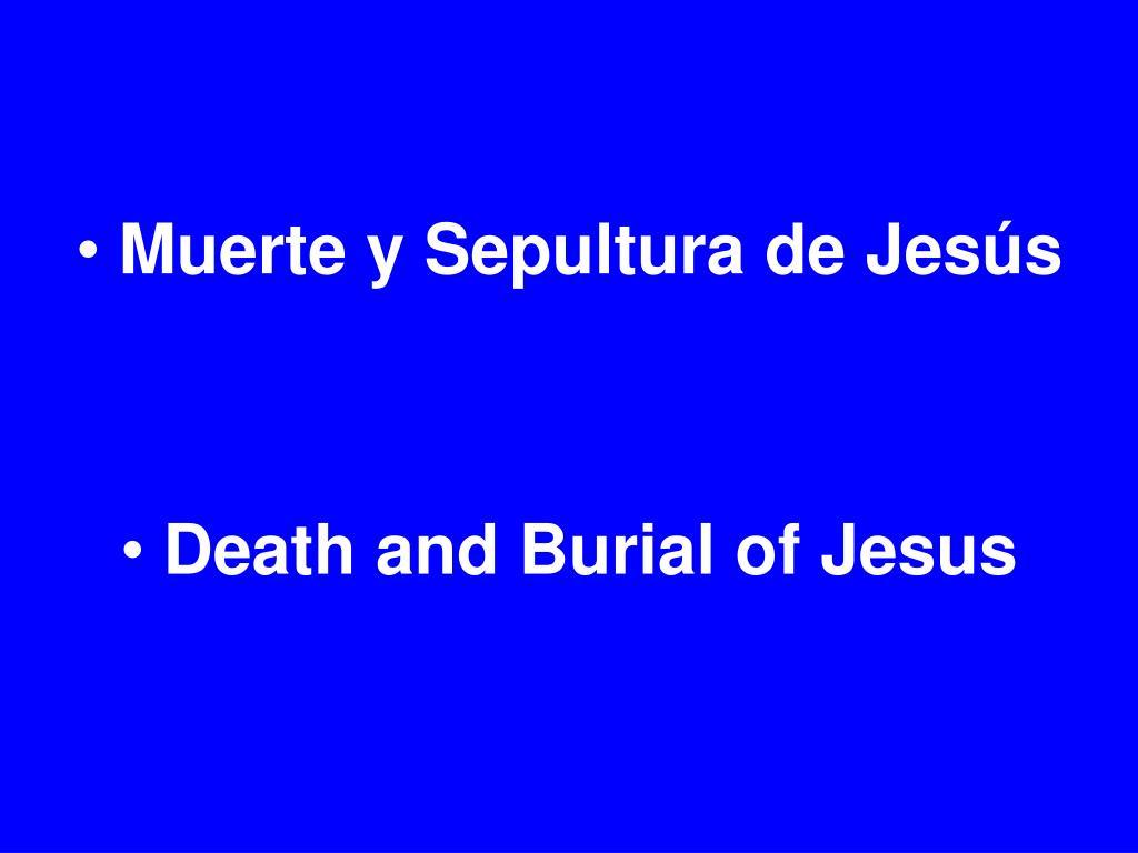 Muerte y Sepultura de Jesús