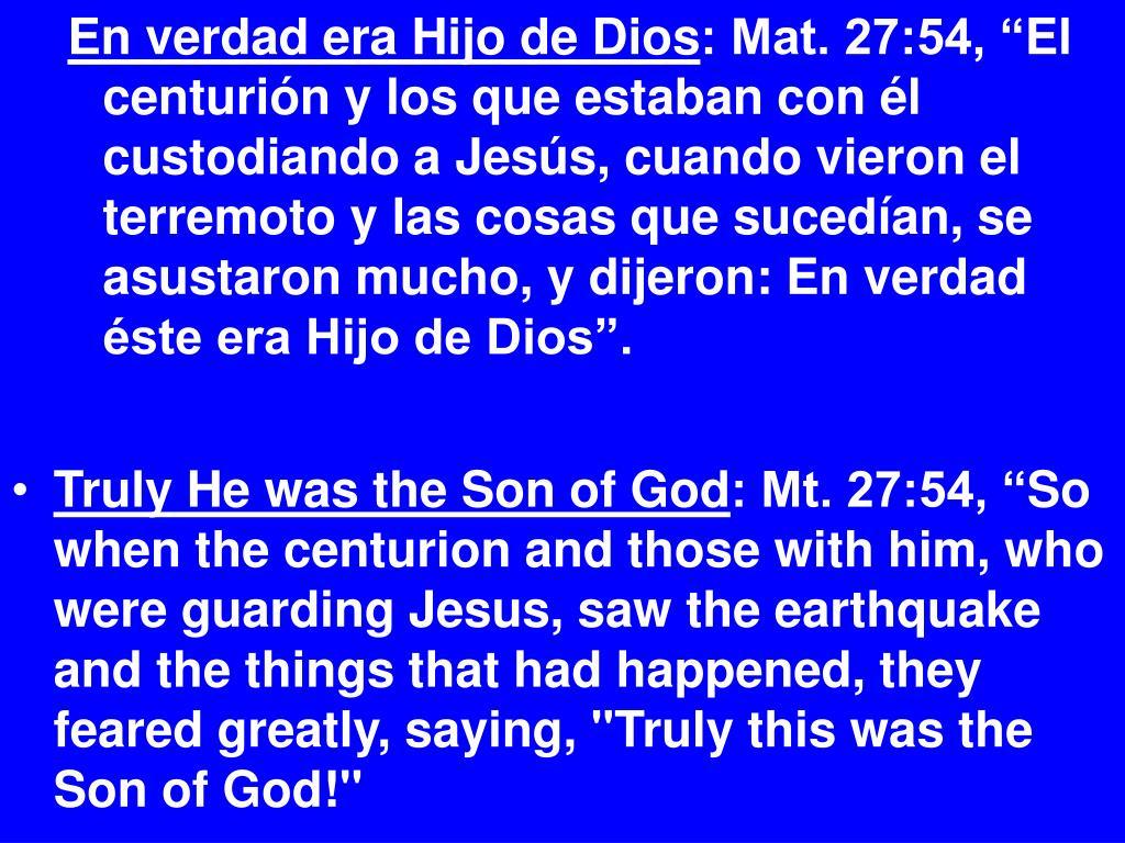 En verdad era Hijo de Dios