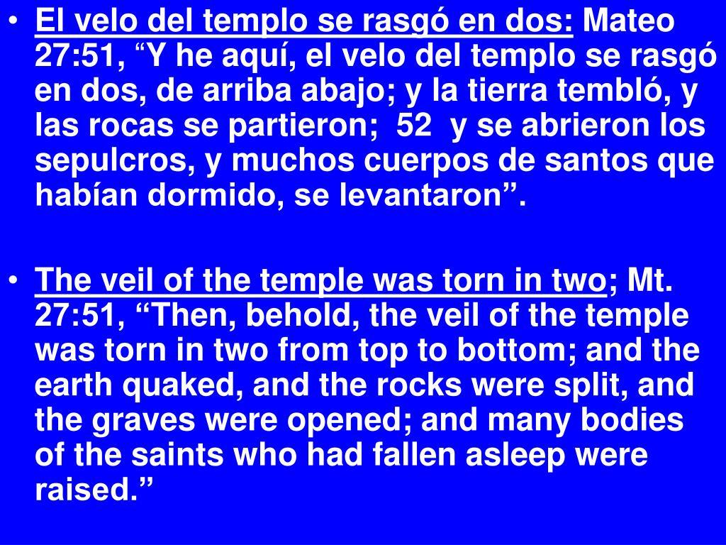 El velo del templo se rasgó en dos: