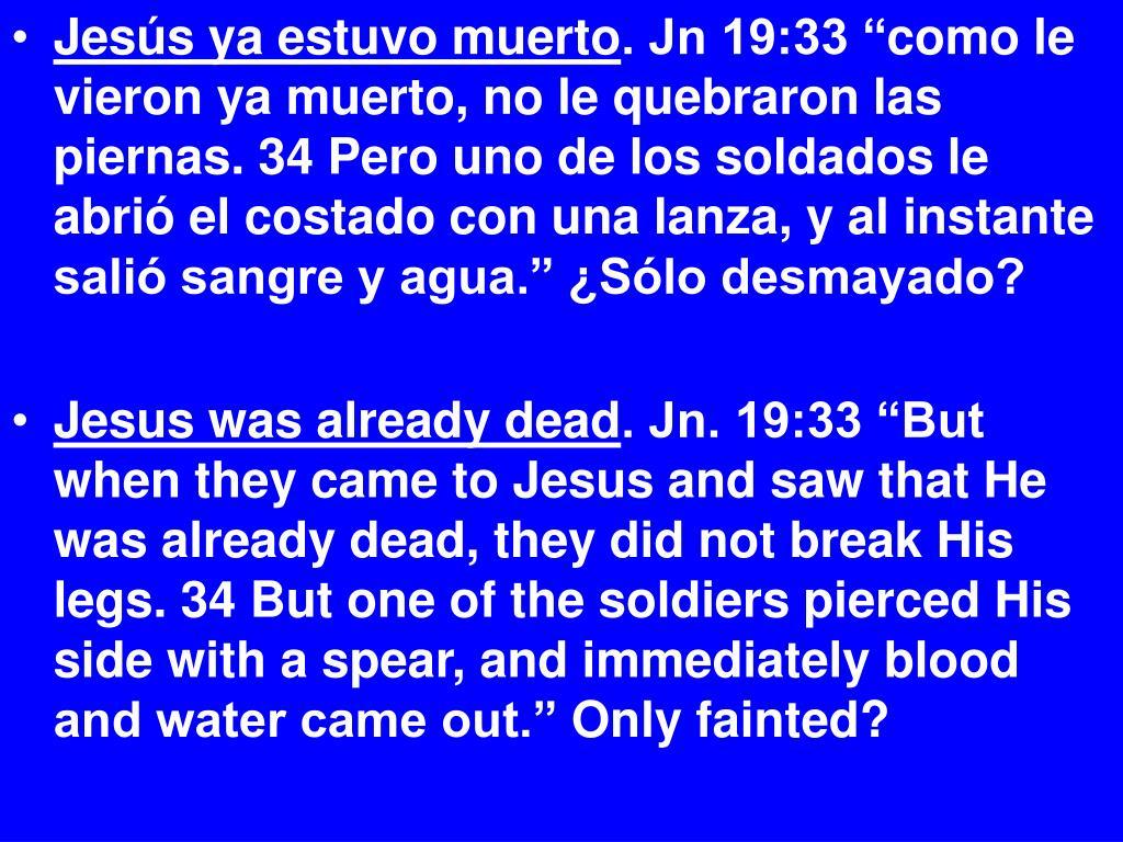 Jesús ya estuvo muerto