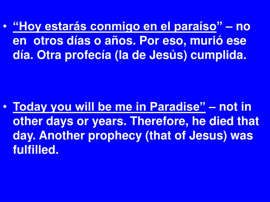 """""""Hoy estarás conmigo en el paraíso"""