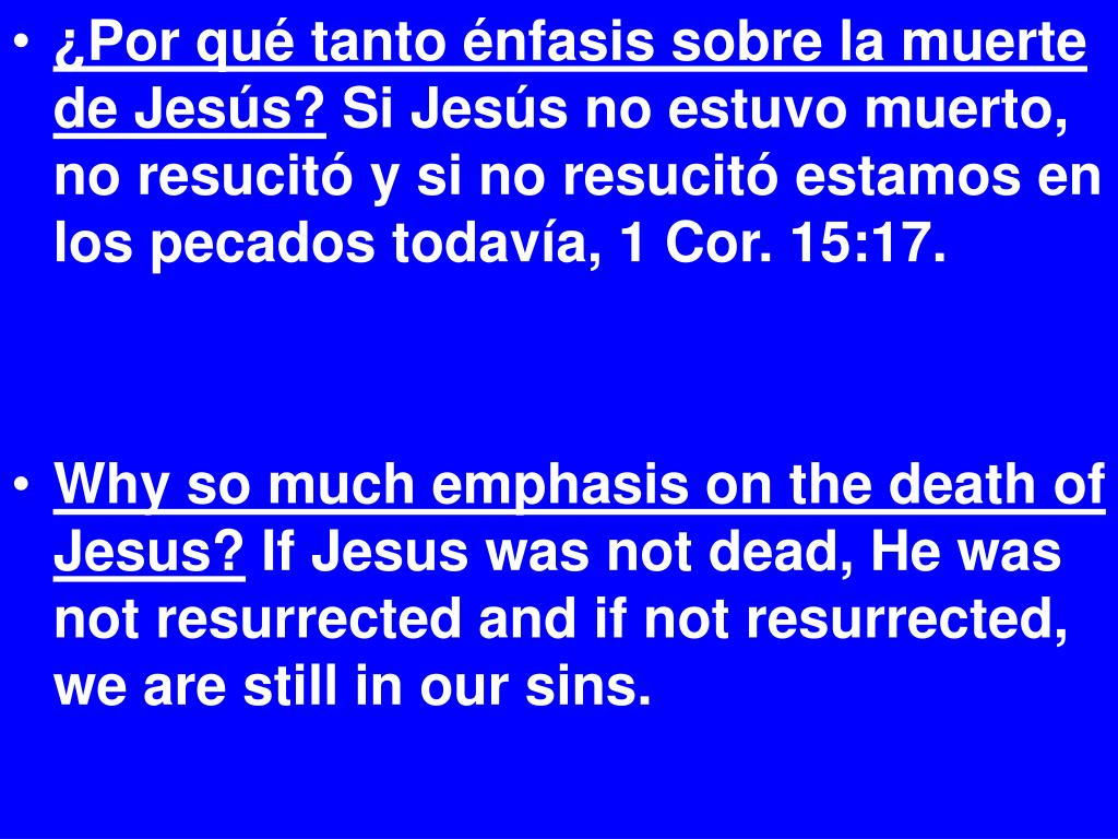 ¿Por qué tanto énfasis sobre la muerte de Jesús?
