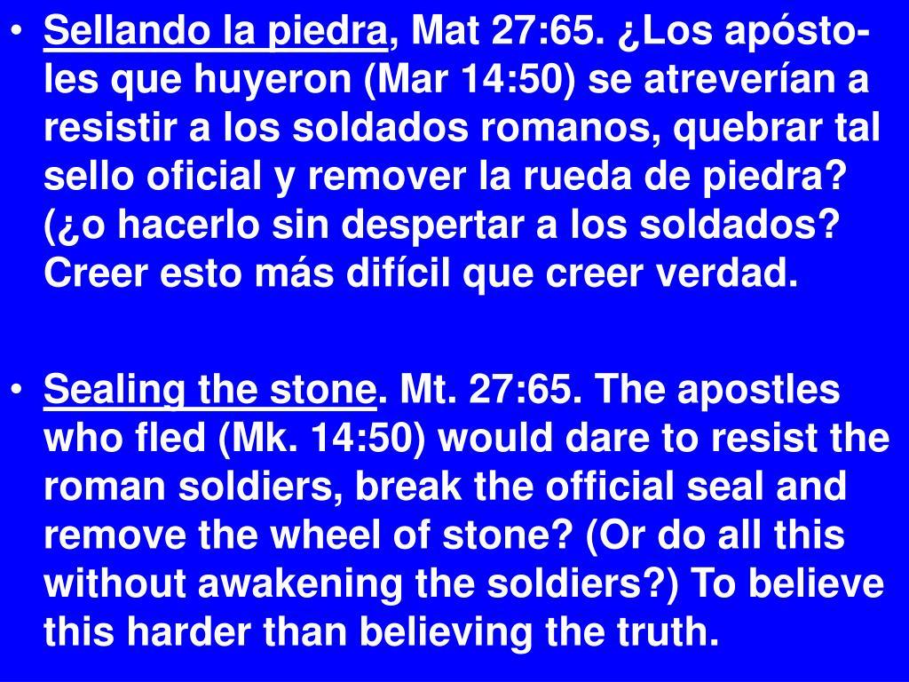 Sellando la piedra