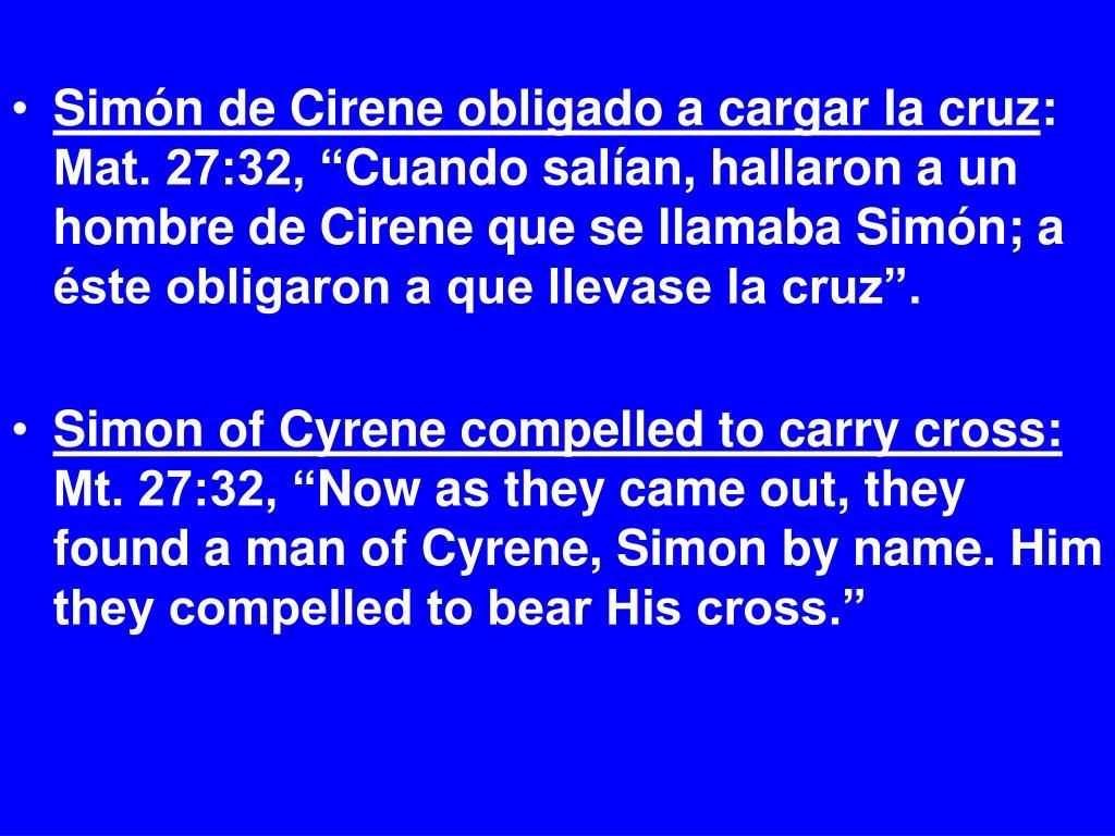Simón de Cirene obligado a cargar la cruz