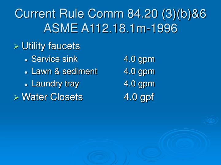 Current Rule Comm 84.20 (3)(b)&6