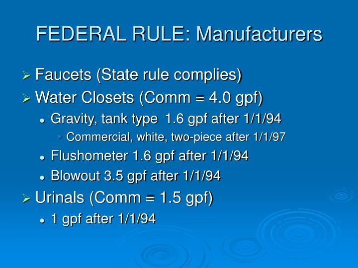 FEDERAL RULE: Manufacturers