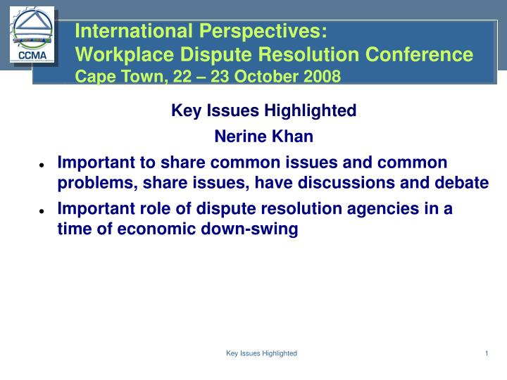 International perspectives workplace dispute resolution conference cape town 22 23 october 2008