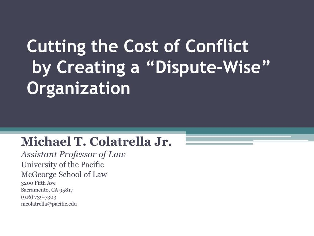Cutting the Cost of Conflict