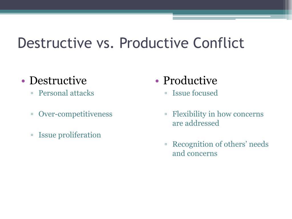 Destructive vs. Productive Conflict