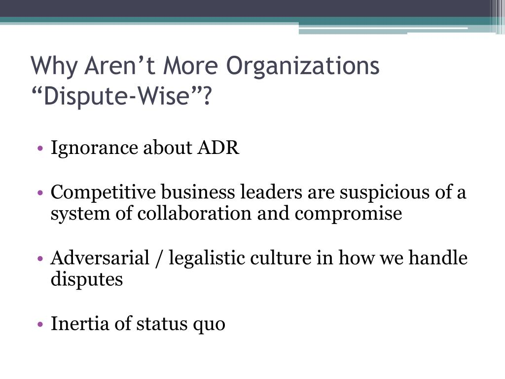 """Why Aren't More Organizations """"Dispute-Wise""""?"""