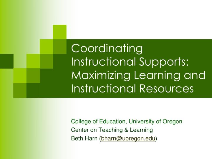 Coordinating instructional supports maximizing learning and instructional resources