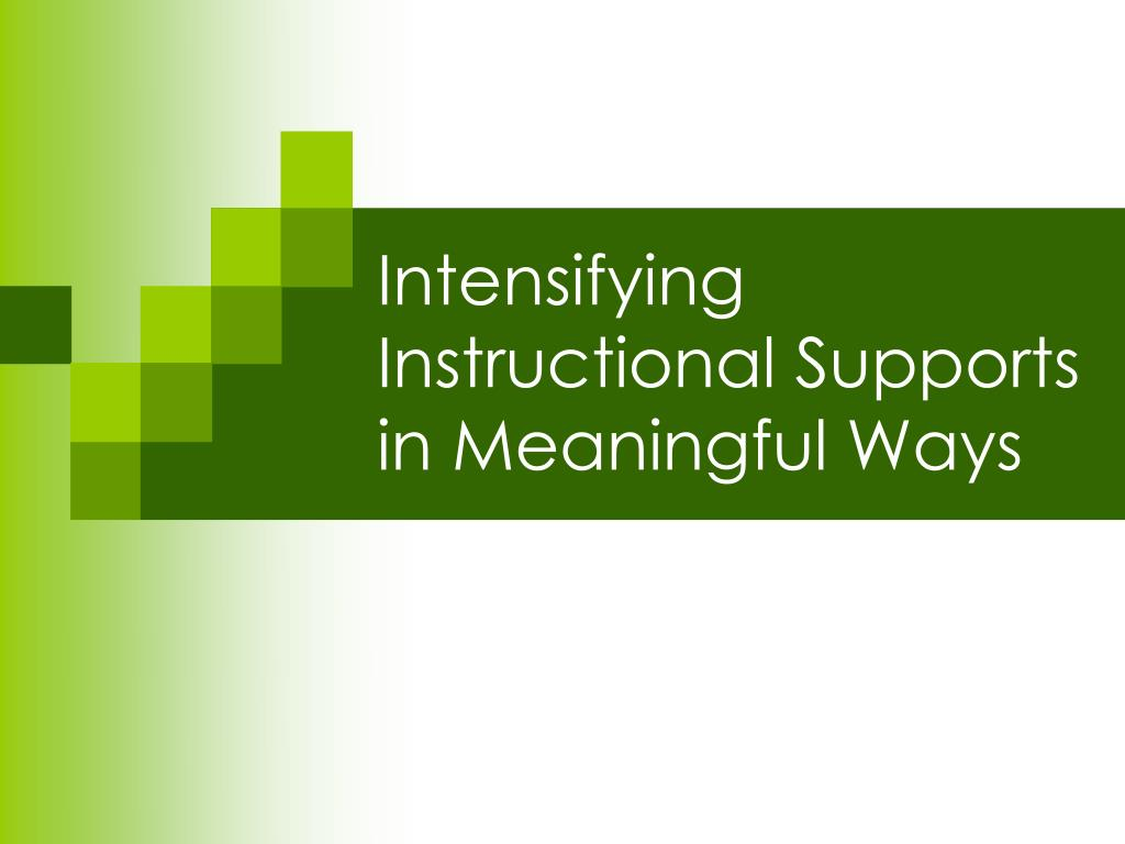 Intensifying Instructional Supports in Meaningful Ways