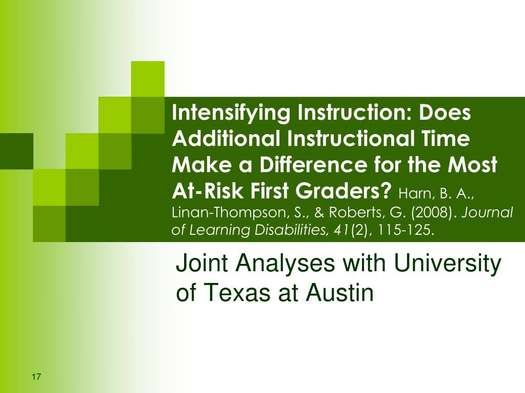 Intensifying Instruction: Does Additional Instructional Time Make a Difference for the Most At-Risk First Graders?