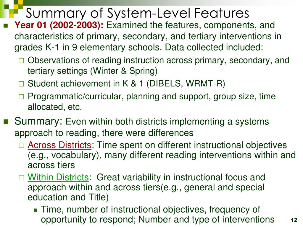 Summary of System-Level Features