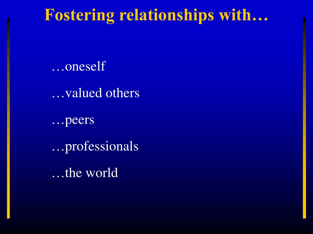Fostering relationships with…