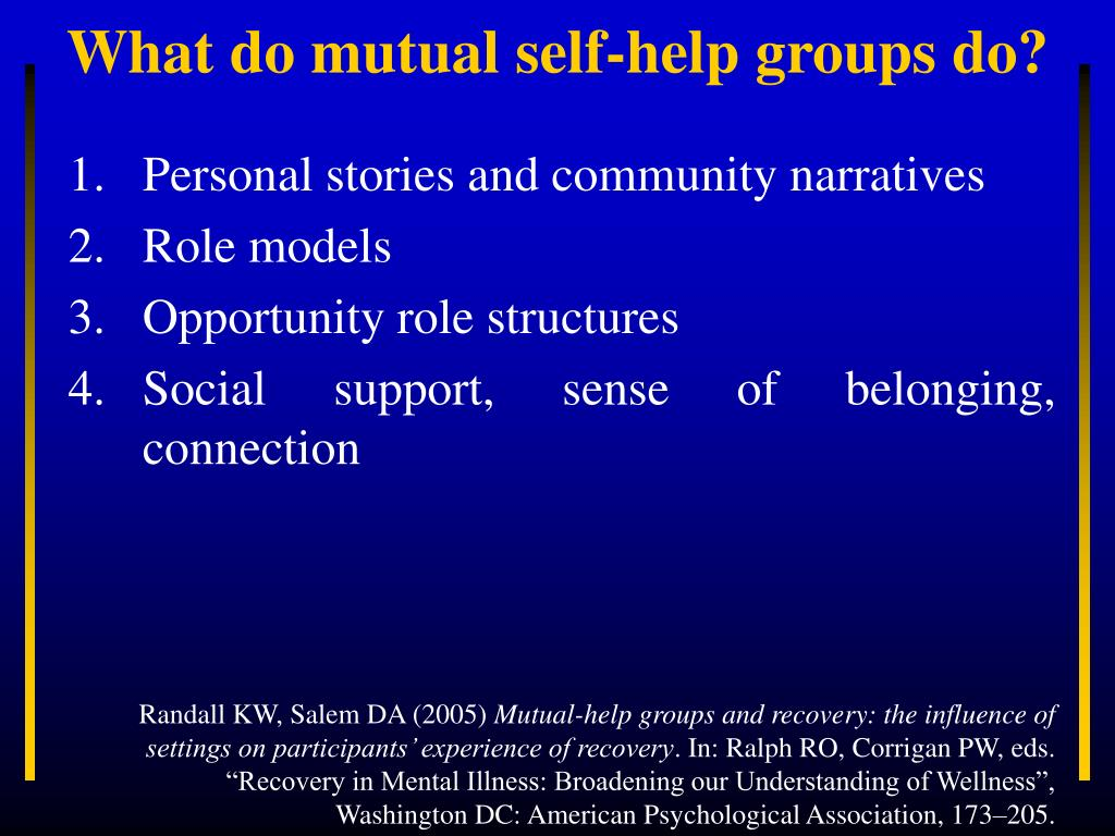 What do mutual self-help groups do?