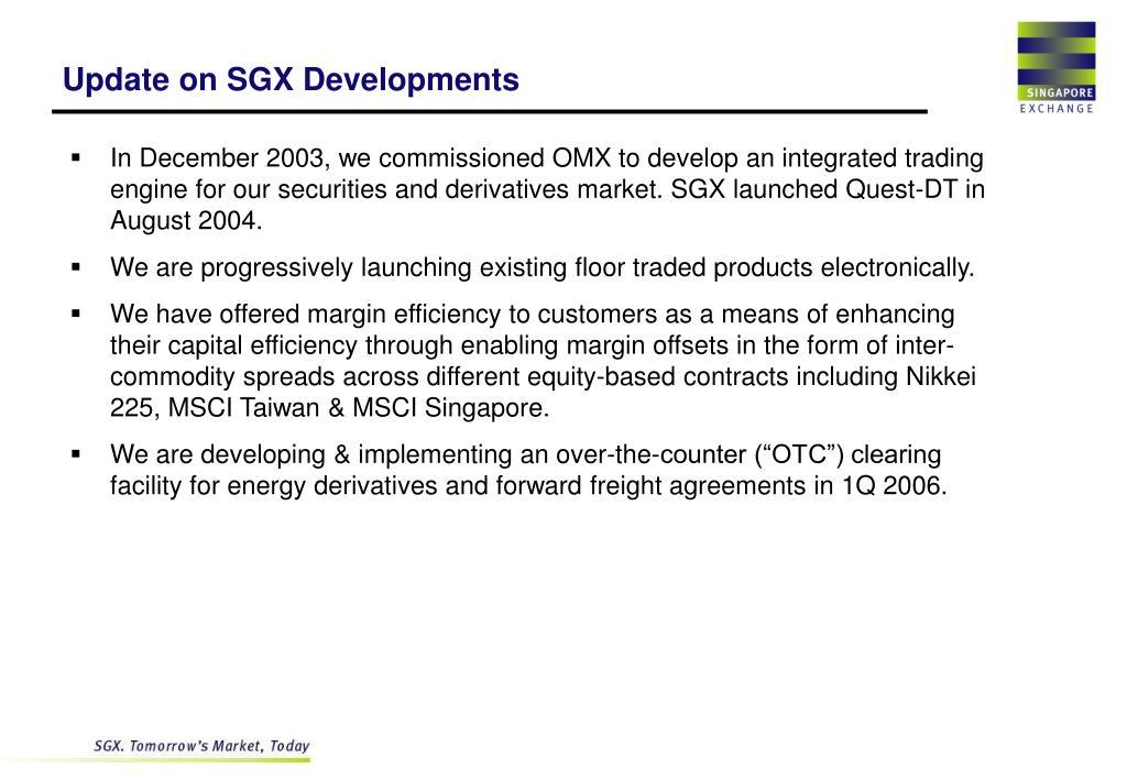 Update on SGX Developments