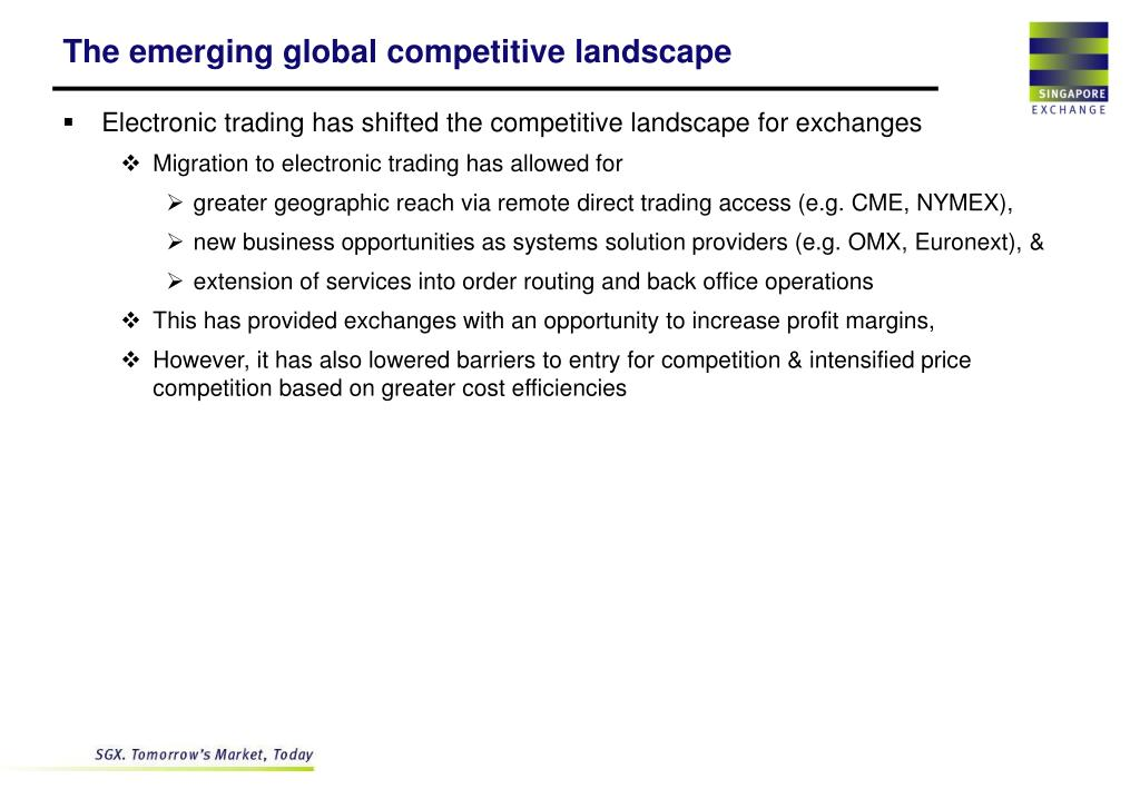 The emerging global competitive landscape