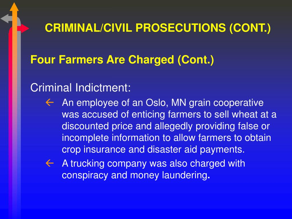 CRIMINAL/CIVIL PROSECUTIONS (CONT.)
