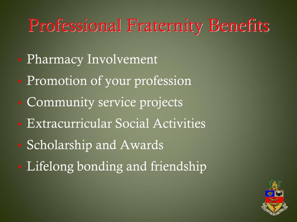 Professional Fraternity Benefits