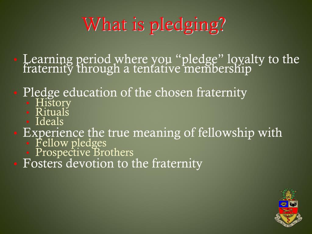 What is pledging?