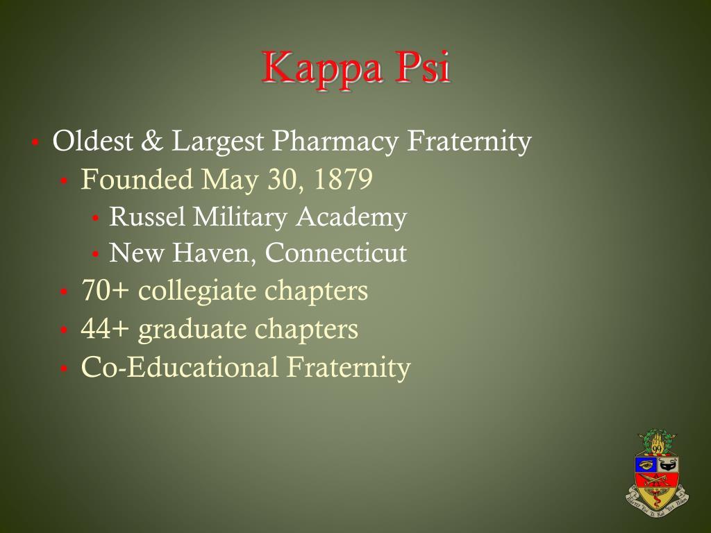 Oldest & Largest Pharmacy Fraternity