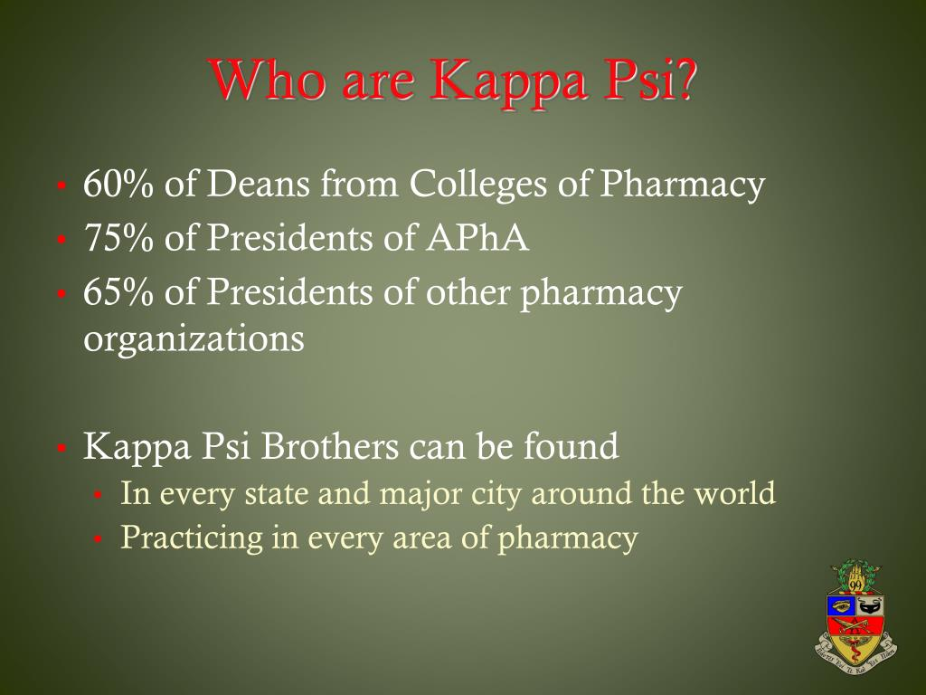 Who are Kappa Psi?