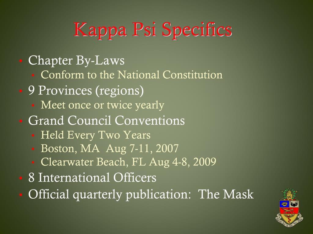 Kappa Psi Specifics