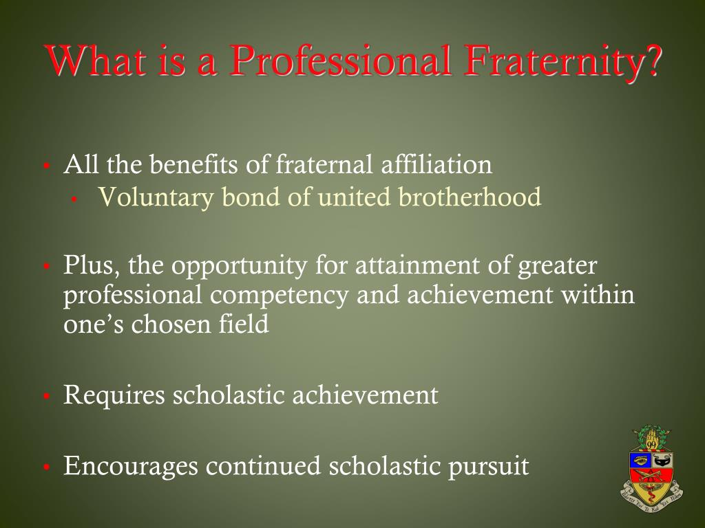 What is a Professional Fraternity?