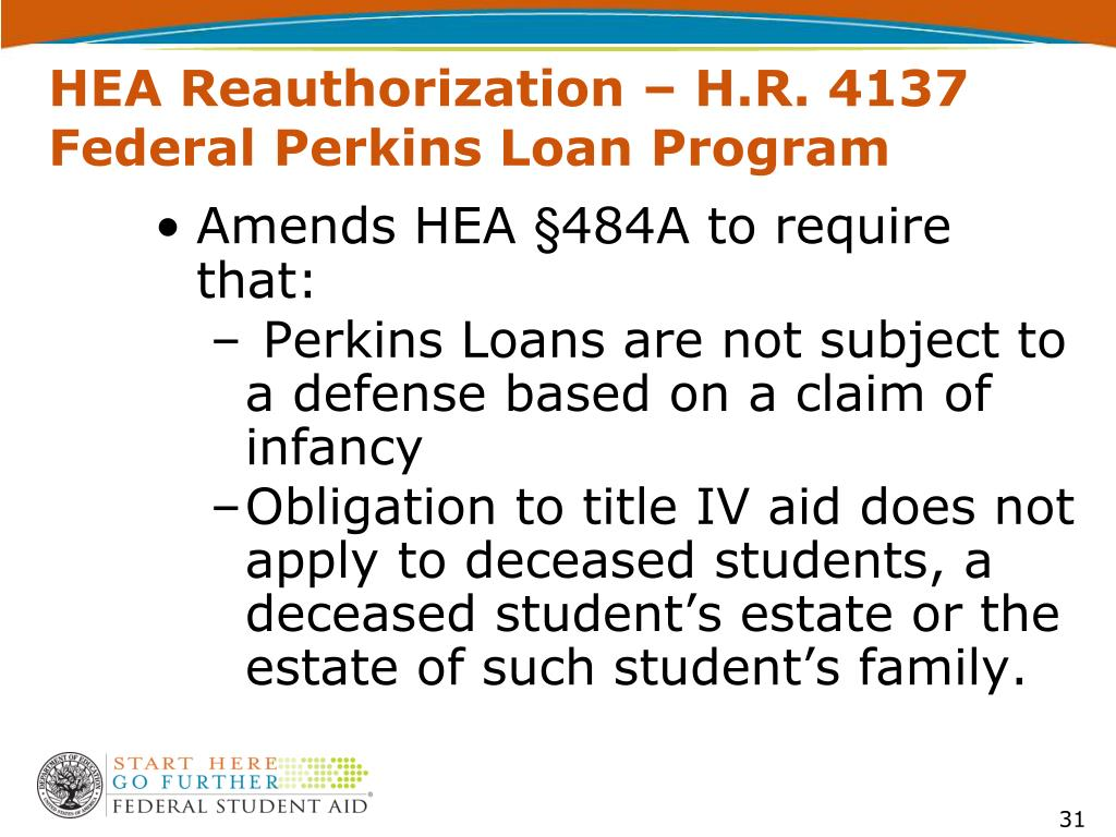HEA Reauthorization – H.R. 4137 Federal Perkins Loan Program