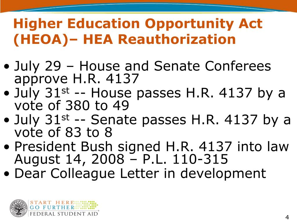 Higher Education Opportunity Act (HEOA)– HEA Reauthorization