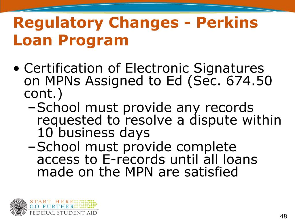 Regulatory Changes - Perkins