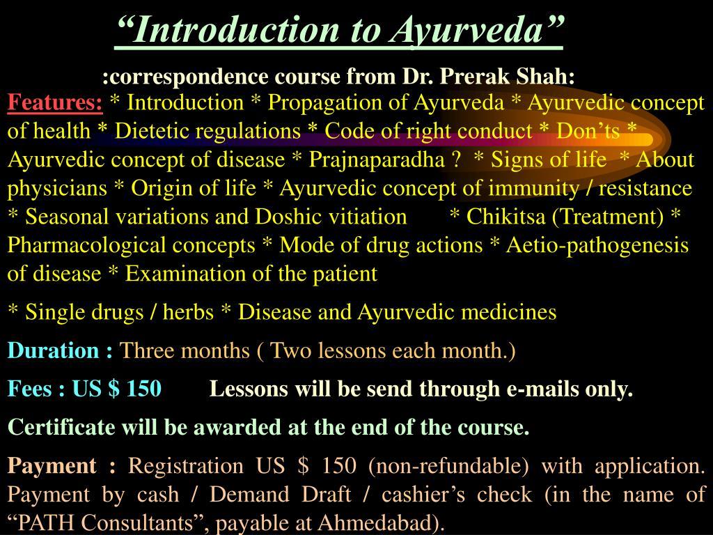 """Introduction to Ayurveda"""