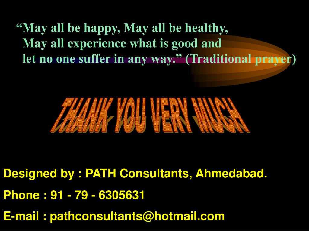 """""""May all be happy, May all be healthy,"""