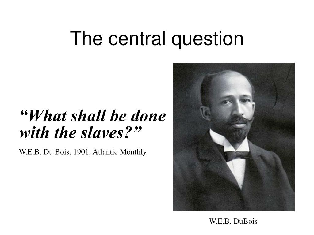 The central question