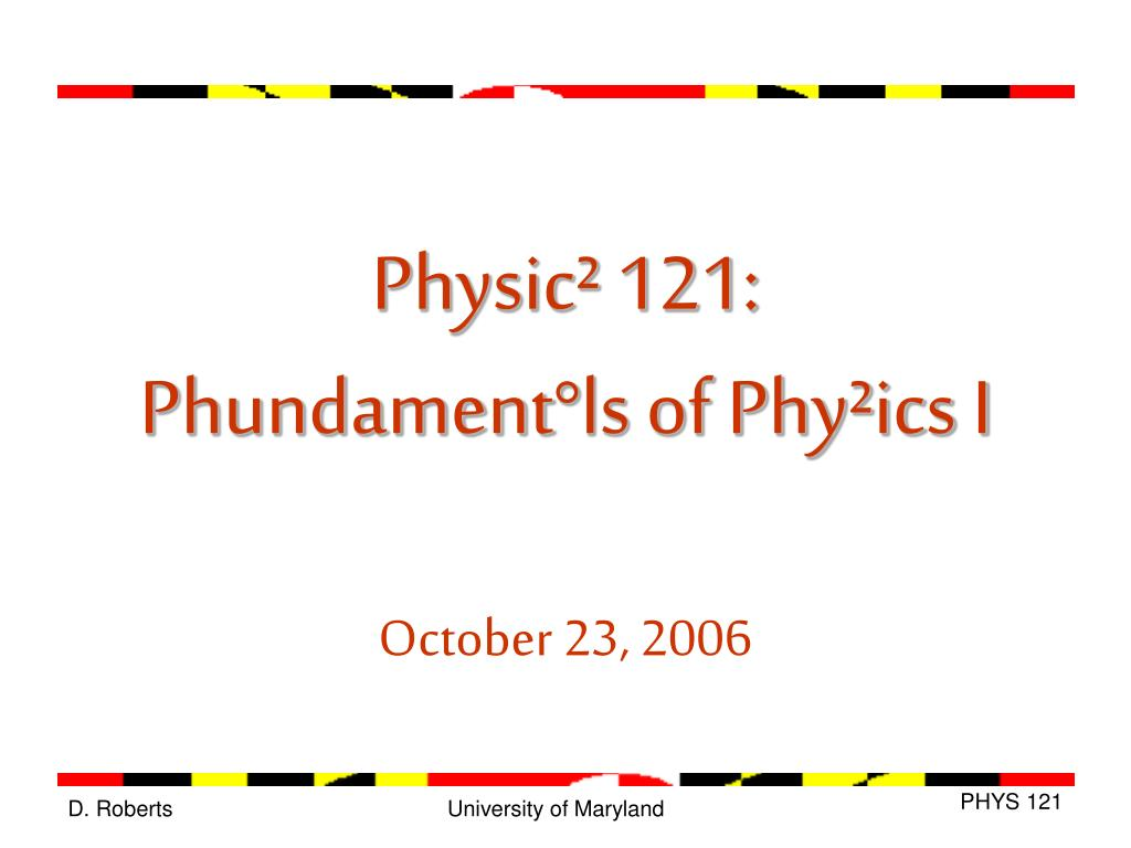Physic² 121:
