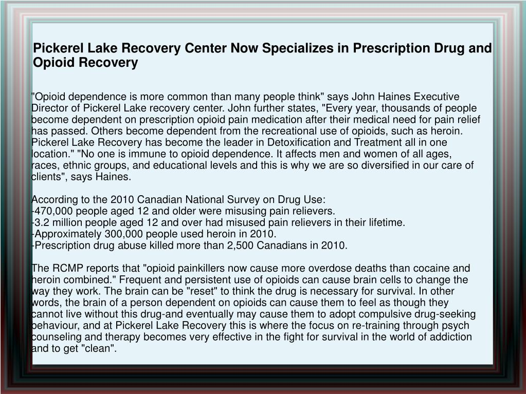Pickerel Lake Recovery Center Now Specializes in Prescription Drug and Opioid Recovery