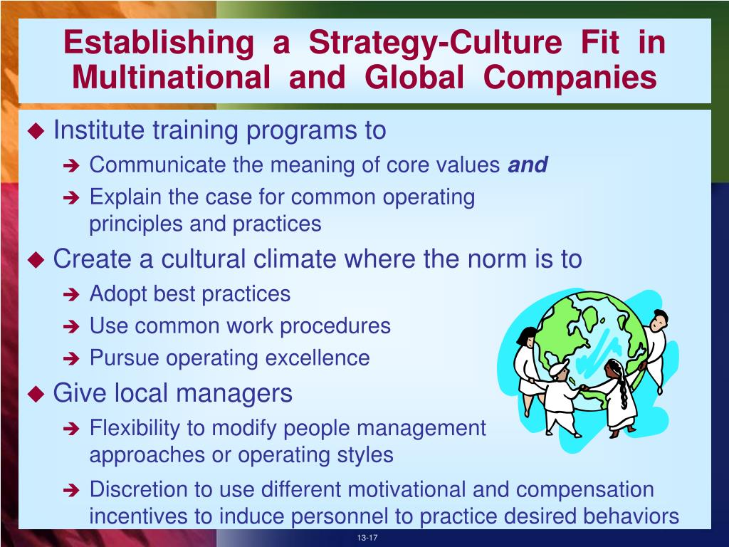 Establishing  a  Strategy-Culture  Fit  in  Multinational  and  Global  Companies