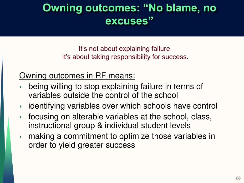 """Owning outcomes: """"No blame, no excuses"""""""