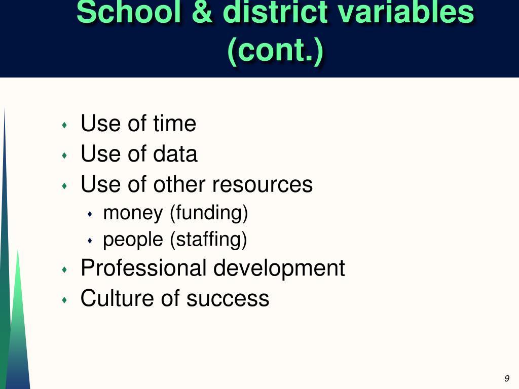 School & district variables (cont.)
