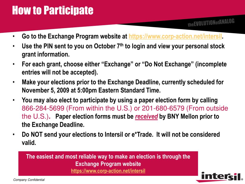 The easiest and most reliable way to make an election is through the Exchange Program website