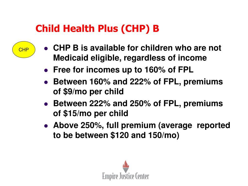 Child Health Plus (CHP) B