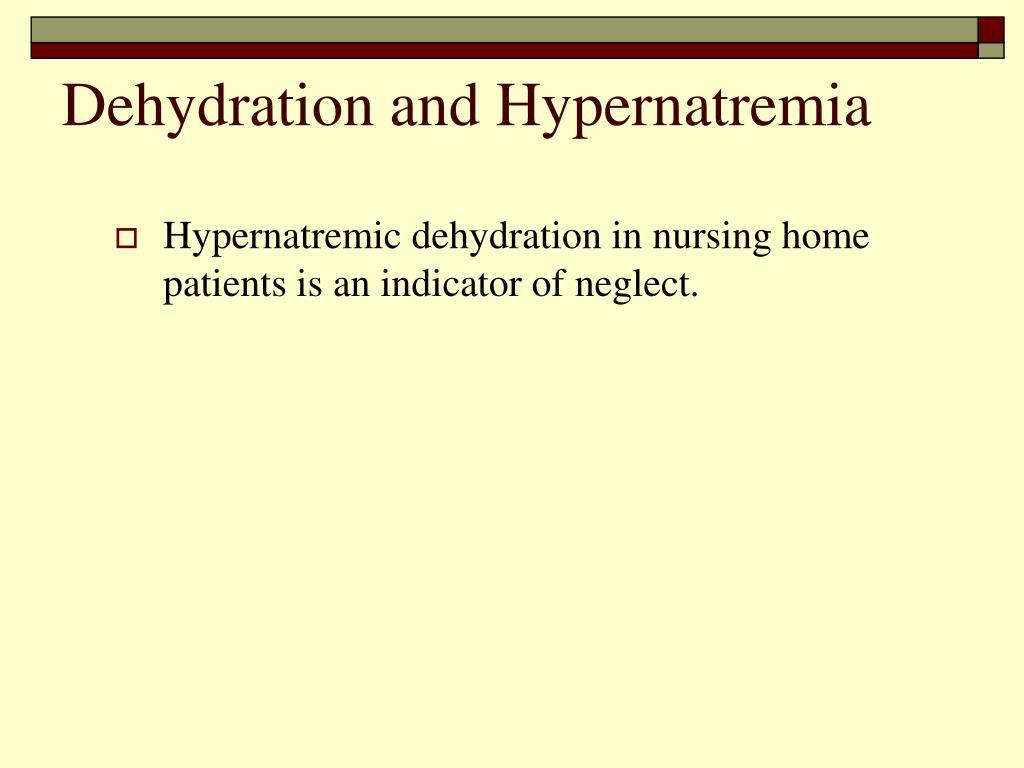 Dehydration and Hypernatremia