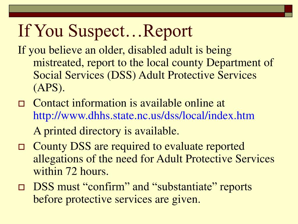 If You Suspect…Report