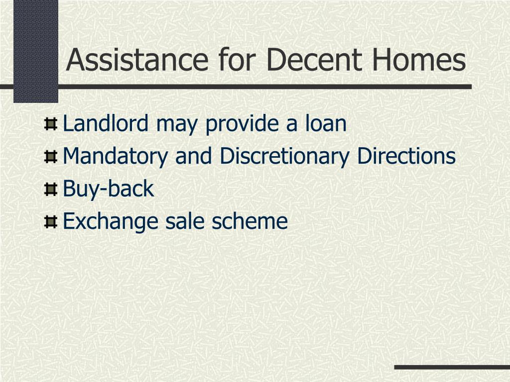 Assistance for Decent Homes