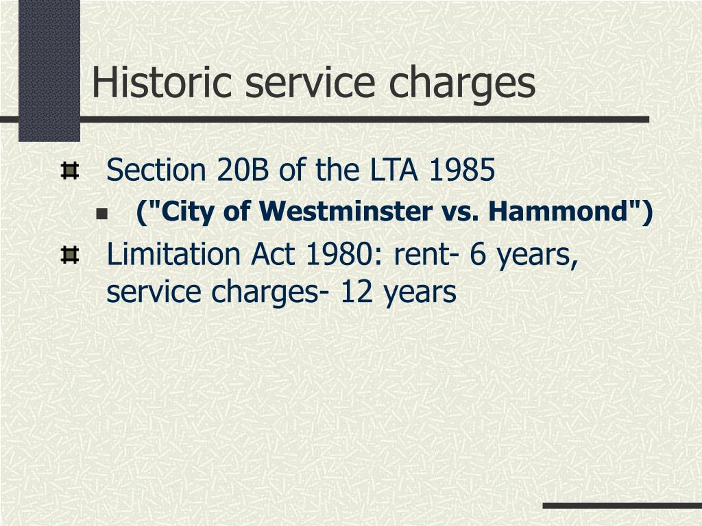 Historic service charges